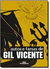 Autos E Farsas De Gil Vicente (Em Portuguese do Brasil