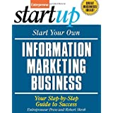 Start Your Own Information Marketing Business (StartUp Series) ~ Bill Glazer