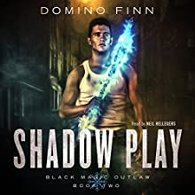 Shadow Play: Black Magic Outlaw, Volume 2 Audiobook by Domino Finn Narrated by Neil Hellegers
