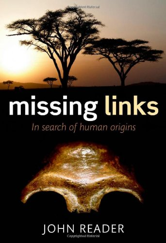 Missing Links: In Search Of Human Origins