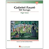 Gabriel Faure: 50 Songs : High Voicepar Laura Ward