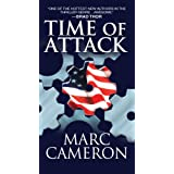 Time of Attack (Jericho Quinn Series Book 4) ~ Marc Cameron