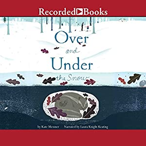 Over and Under the Snow Audiobook