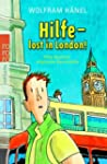 Hilfe - lost in London! Eine deutsch-...