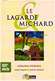 echange, troc André Lagarde, Laurent Michard - XIXe siècle : Les grands auteurs français