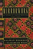 Mirrorwork: 50 Years of Indian Writing : 1947-1997 1st edition by Rushdie, Salman published by Henry Holt & Co Hardcover