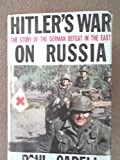 img - for Hitler's War On Russia The Story of the German Defeat in the East book / textbook / text book