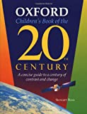 Oxford Children's Book of the 20th Century: A Concise Guide to a Century of Contrast and Change (0195214889) by Ross, Stewart