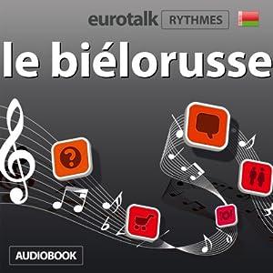EuroTalk Rhythme le biélorusse Audiobook