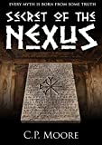 Secret of the Nexus (Order of the Nexus Book 1) (English Edition)