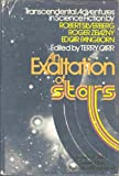 An Exaltation of Stars (Transcendental Adventures in Science Fiction) (0671214691) by Robert Silverberg