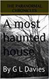 img - for A most haunted house book / textbook / text book