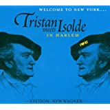 Tristan Meets Isolde In Harlem (Edition: New Wagner)