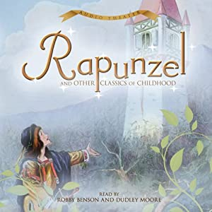 Rapunzel and Other Classics of Childhood | [Brothers Grimm]