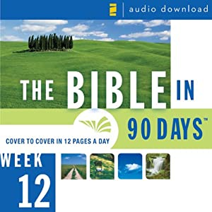 The Bible in 90 Days: Week 12: Acts 7:1 - Colossians 4:18 (Unabridged) Audiobook