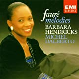 Barbara Hendricks Faure: Melodies