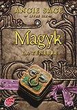 Magyk, Tome 6 : La t�n�bre par Sage