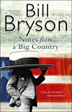 Bill Bryson Notes From A Big Country by Bryson, Bill New Edition (1999)
