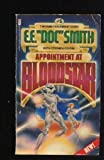 "Appointment at Bloodstar (Family d'Alembert #5) (0425058212) by Edward E. (""Doc"") Smith"