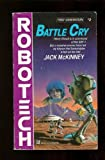 Battle Cry (#2) (Robotech) (0345341341) by McKinney, Jack