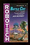 Battle Cry (#2) (Robotech) (0345341341) by McKinney, Jack