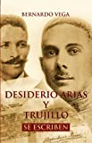 img - for Desiderio Arias y Trujillo se escriben (Spanish Edition) book / textbook / text book
