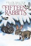 Felix Salten Fifteen Rabbits (Bambi's Classic Animal Tales)