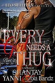 Every Girl Needs a Thug