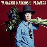 FLOWERS(初回限定盤)(DVD付)