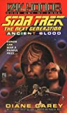 Ancient Blood:  Day of Honor #1 (Star Trek The Next Generation)