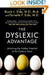 The Dyslexic Advantage: Unlocking the...