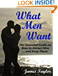What Men Want: The Essential Guide on...