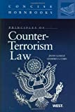 Principles of Counter-Terrorism Law (Concise Hornbook)