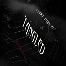 Tangled: Tales of Malstria, Book 2 | Livre audio Auteur(s) : Traci Robison Narrateur(s) : Mark Deakins