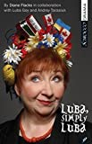 img - for Luba, Simply Luba by Flacks, Diane, Goy, Luba, Tarasiuk, Andrey (2013) Paperback book / textbook / text book