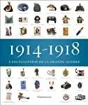 1914-1918, l'encyclop�die de la Grand...