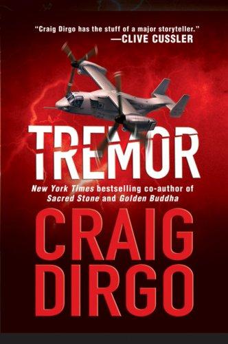 Tremor: A John Taft Novel, Craig Dirgo