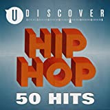 Hip Hop - 50 Hits By uDiscover [Explicit]