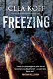 img - for Freezing (A Jayne and Steelie Mystery) by Clea Koff (2013-05-30) book / textbook / text book