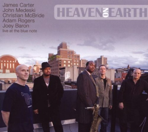 Heaven on Earth (Dig) by James Carter and John Medeski