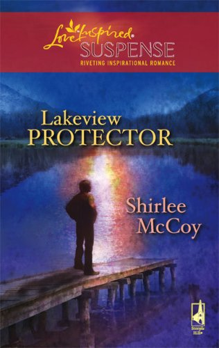 Image for Lakeview Protector (The Lakeview Series #7) (Steeple Hill Love Inspired Suspense #97)