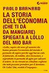 La storia dell'economia (che ti d� da...