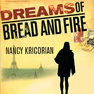 Dreams of Bread and Fire Audiobook