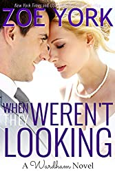 When They Weren't Looking (Wardham Book 3)
