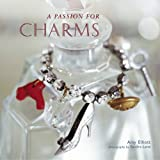 A Passion for Charms