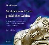 Meditationen f�r ein gl�ckliches Gehirn