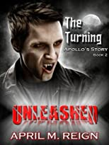 The Turning: UNLEASHED (Book 2)