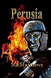 Perusia (Boys of Rome Book 1)