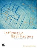 Information Architecture: Blueprints for the Web (0735712506) by Christina Wodtke