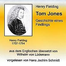 Tom Jones: Geschichte eines Findlings Hörbuch von Henry Fielding Gesprochen von: Hans Jochim Schmidt